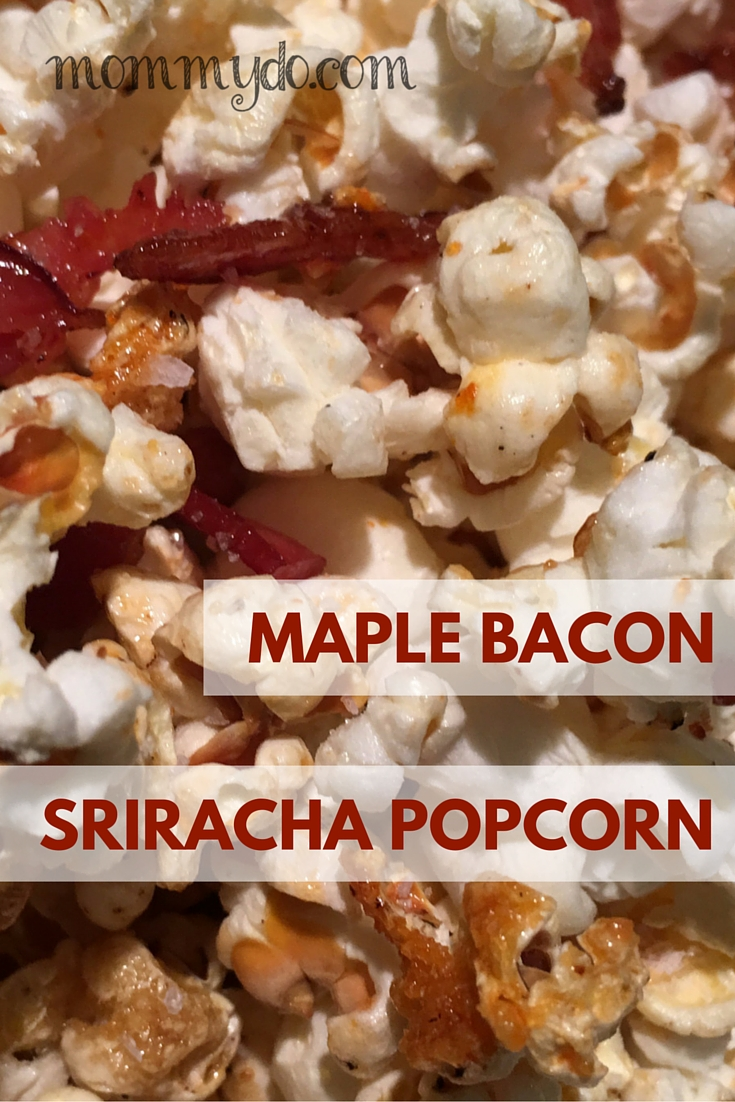 maple bacon sriracha popcorn